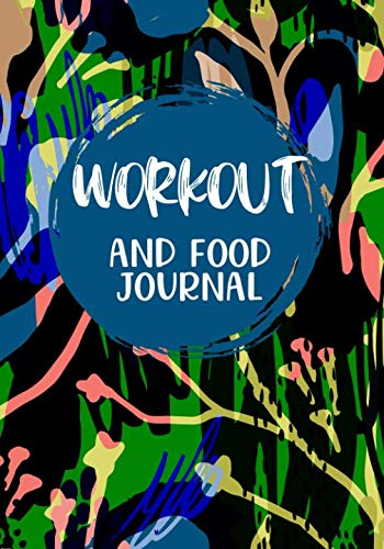 Workout And Food Journal: Weight Loss Diary (Writing A 30 60 90 Day Plan)