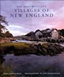 The Most Beautiful Villages of New England (Most Beautiful Villages) Hardcover - October 31, 1997