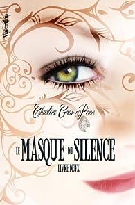 Le Masque du Silence, tome 2 par Charlène Gros-Piron