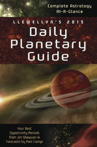 Read Online By Llewellyn Llewellyn's 2015 Daily Planetary Guide: Complete Astrology At-A-Glance (Llewellyn's Daily Planetary (Pag Spi) ebook