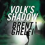 Volk's Shadow: A Novel | Brent Ghelfi