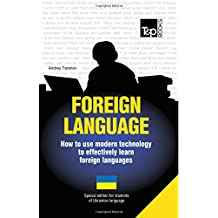 Foreign language - How to use modern technology to effectively learn foreign languages: Special edition - Ukrainian