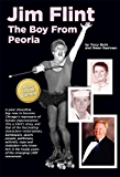 Jim Flint: The Boy From Peoria (color)