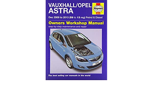 Vauxhall/Opel Astra (Dec 09 - 13) 59 To 13: Amazon.es: John S. Mead ...