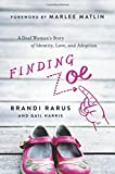 Finding Zoe: A Deaf Woman's Story of Identity, Love, and Adoption