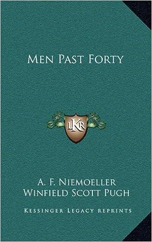 Men Past Forty Amazon Co Uk A F Niemoeller Winfield Scott Pugh