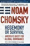 Hegemony or Survival, Noam Chomsky, 0805076883