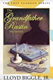 img - for The Grandfather Rastin Mysteries book / textbook / text book