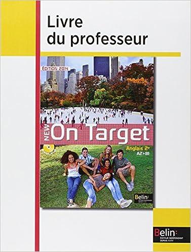 Livre gratuits Anglais 2e A2-B1 New On Target : Livre du professeur epub, pdf