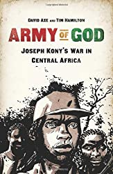 Army of God: Joseph Kony's War in Central Africa