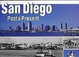 San Diego Views of Past and Present, George R. Jezek, 0970103654