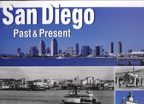 Read Online San Diego: Views of Past and Present (Views of the Past and Present) pdf epub