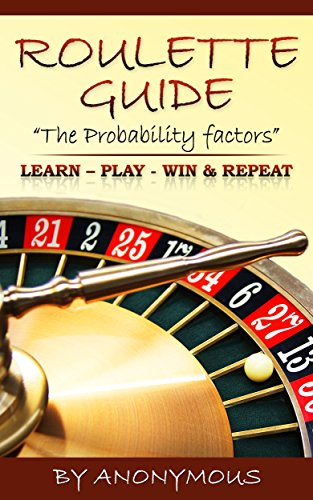 Roulette Guide Probability Factor PLAY WIN ebook