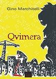 Qvimera (Trilogia Noir Vol. 2) (Italian Edition)