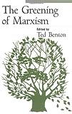 The Greening of Marxism, , 1572301198