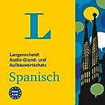 Langenscheidt Audio-Grund- und Aufbauwortschatz Spanisch |  div.