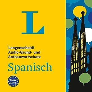 Langenscheidt Audio-Grund- und Aufbauwortschatz Spanisch Hörbuch