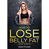 Wie To Lose Belly Fat: What Is Keto