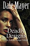 Deadly Designs, Dale Mayer, 1927461049