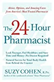 The 24-Hour Pharmacist: Advice, Options, and