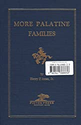 More Palatine Families: some Immigrants to the Middle Colonies 1717 to 1776