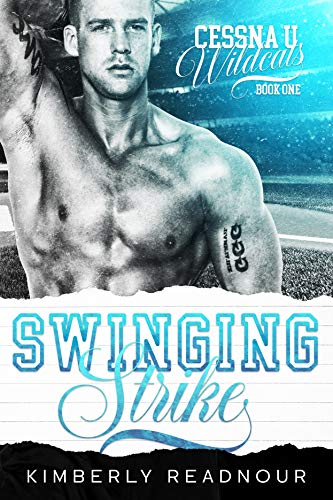 Swinging Strike (Cessna U Wildcats Book 1)