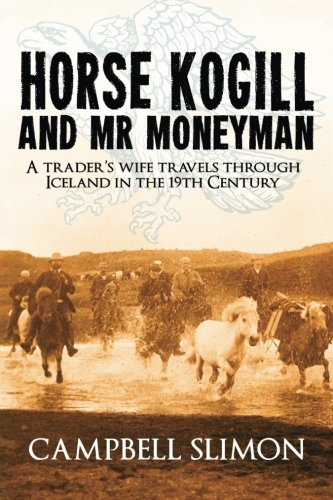 Download Horse Kogill and Mr Money-Man PDF