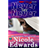 Never Say Never (Sniper 1 Security Book 2)