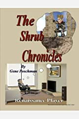 The Shrub Chronicles Paperback