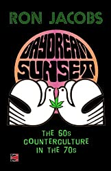 Daydream Sunset: The 60s Counterculture in the 70s