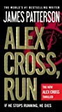 Alex Cross, Run, James Patterson, 0606352503