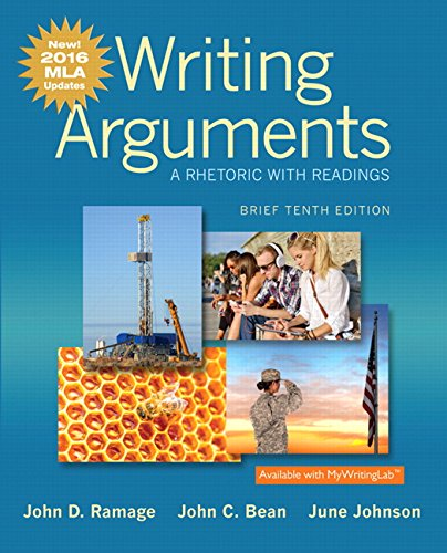 Writing Arguments: A Rhetoric with Readings, Brief Edition, MLA Update Edition (10th Edition)