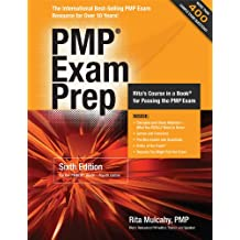 PMP Exam Prep: Rapid Learning to Pass PMI's PMP Exam-On Your First Try!