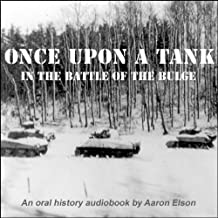 Once Upon a Tank in the Battle of the Bulge