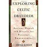 Exploring Celtic Druidism
