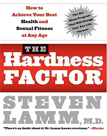 Amazon.com: The Hardness Factor: How to Achieve Your Best Health ...