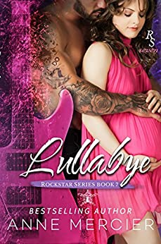 Lullabye (Rockstar Book 7) by [Mercier, Anne]