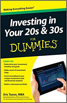 Investing in Your 20s & 30s For Dummies: Eric Tyson