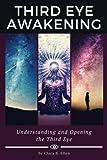Third Eye Awakening: Understanding and Opening the Third Eye