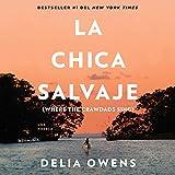Books : La chica salvaje [Where the Crawdads Sing]