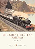 The Great Western Railway (Shire Library)