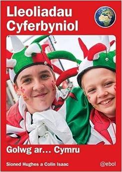 Lleoliadau Cyferbyniol: Golwg Ar ... Cymru