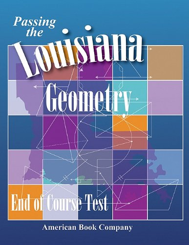Passing the Louisiana Geometry End-Of-Course Test