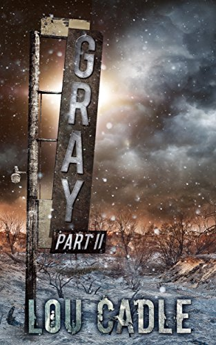 Gray: Part II - Gray Series