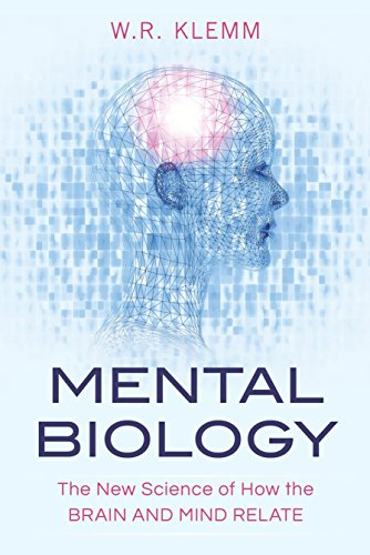 Image of Mental Biology: The New Science of How the Brain and Mind Relate