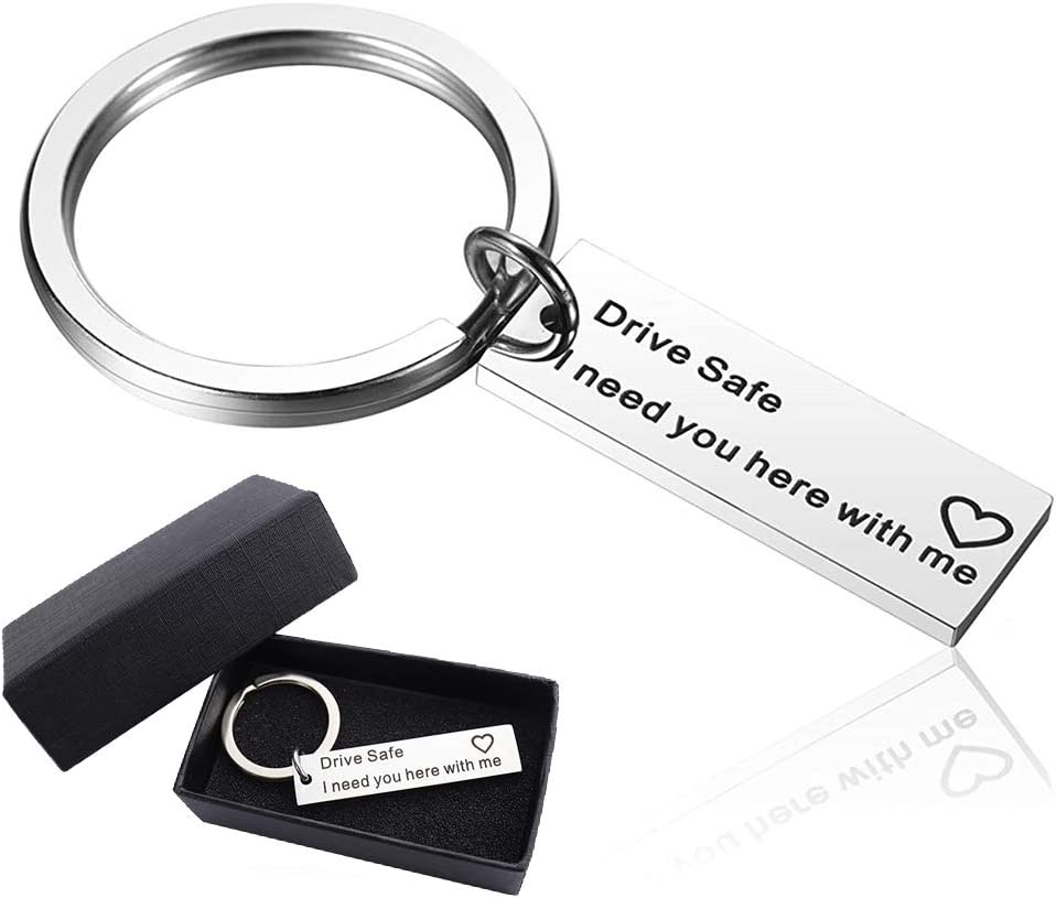 Drive Safe Keychain Gifts Drive Safe I Need You Here With Me Keychain