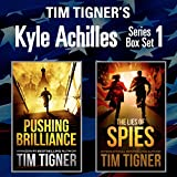 Kyle Achilles Series, Box Set 1: Pushing Brilliance / The Lies of Spies