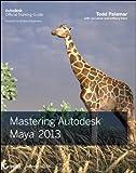 Mastering Autodesk Maya 2013, Todd Palamar, 1118130588