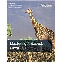 Mastering Autodesk Maya 2013 (Autodesk Official Training Guides)