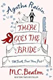 There Goes the Bride by M. C. Beaton front cover